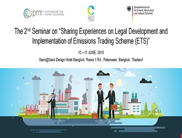 "The 2nd Seminar on ""Sharing Experiences on Legal Development and Implementation of Emissions Trading Scheme (ETS)"""